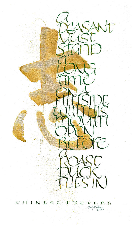 Chinese Character Painting - Chinese Proverb by Judy Dodds