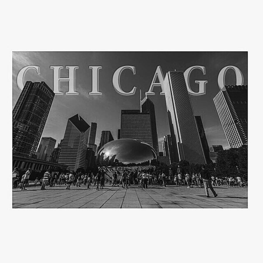 Love Photograph - #chitown #chicago #windy City by David Haskett II