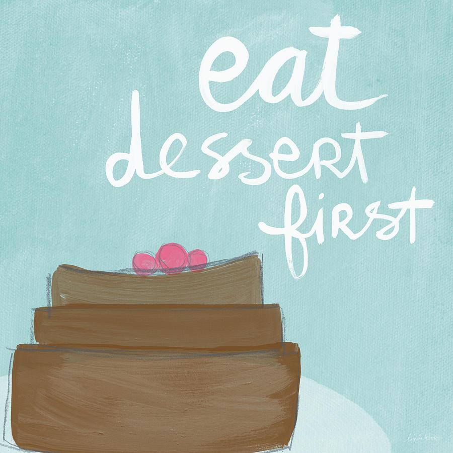 Dessert Painting - Chocolate Cake Dessert First- Art By Linda Woods by Linda Woods
