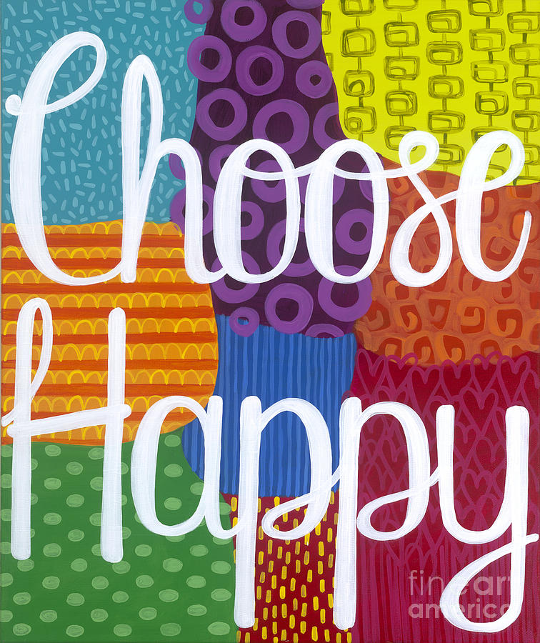 Happiness Painting - Choose Happy by Carla Bank