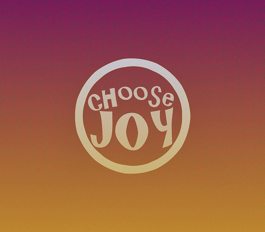 Choose Joy by Patricia Griffin