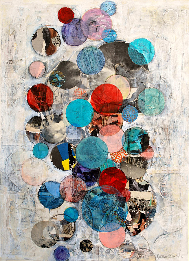 Mixed Media Mixed Media - Circles by Donna Stubbs