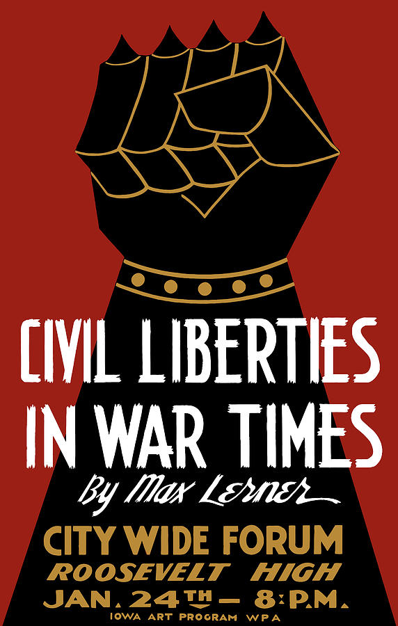 Wpa Mixed Media - Civil Liberties In War Times - WPA by War Is Hell Store