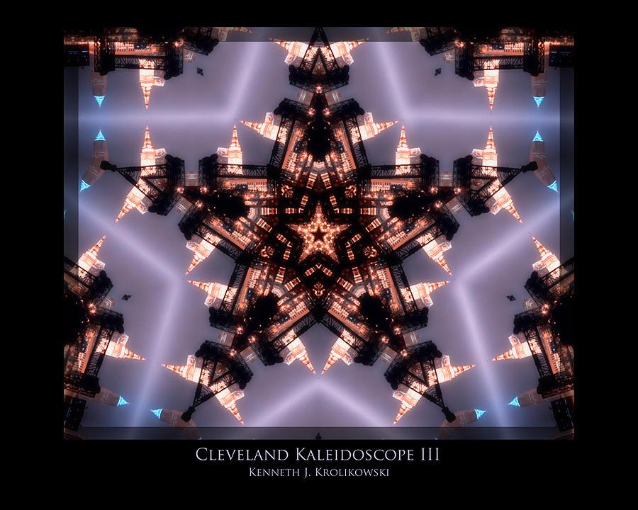 Cleveland Photograph - Cleveland Kaleidoscope IIi by Kenneth Krolikowski