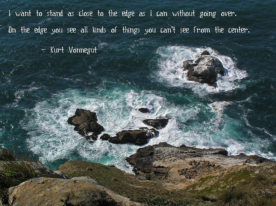 Affirmation Photograph - Close To The Edge by Jen White