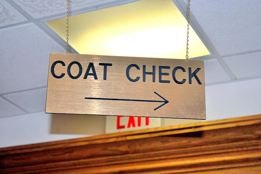 Coat Check Sign Photograph By Oscar Williams