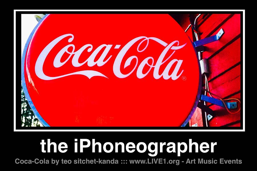 Coca-cola Photograph - Coca-Cola by Teo SITCHET-KANDA