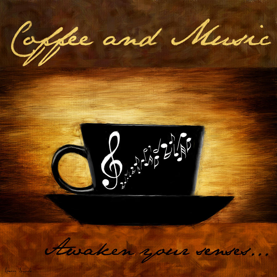 Coffee Digital Art - Coffee And Music by Lourry Legarde