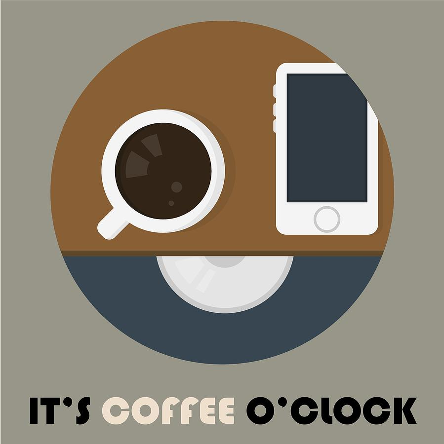 Coffee Poster Print - It's Coffee O'Clock by Beautify My Walls
