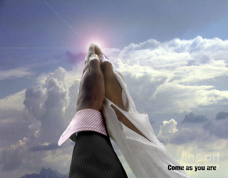 Praying Hands Photograph - Come As You Are by Reggie Duffie