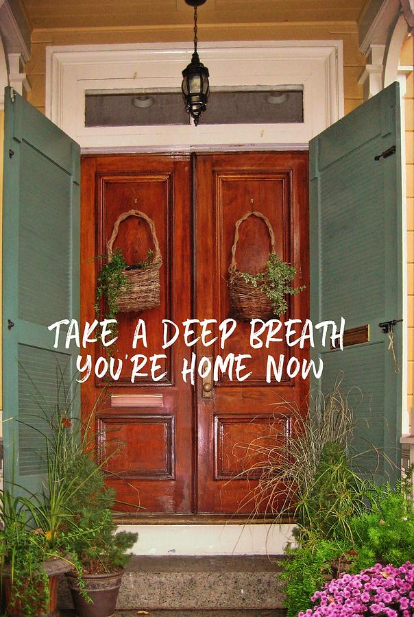 Home Photograph - Come On In Quote by JAMART Photography