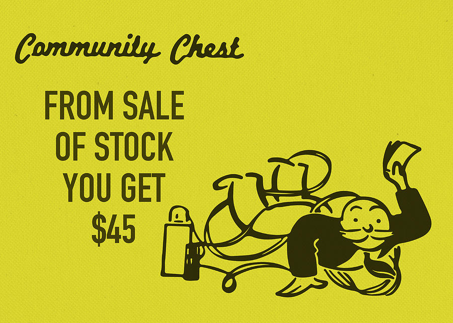 Community Chest Mixed Media - Community Chest Vintage Monopoly Board Game From Sale Of Stock You Get 45 Dollars by Design Turnpike