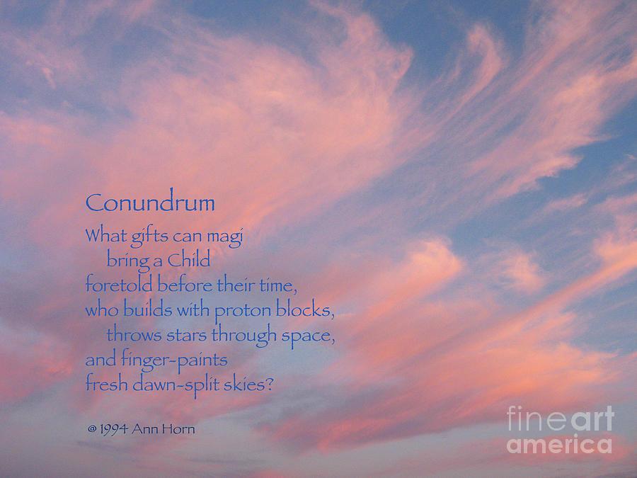 Sky Photograph - Conundrum by Ann Horn