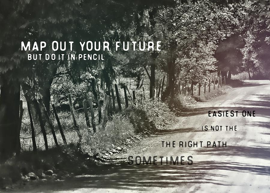 Country Photograph - Country Lane Quote by JAMART Photography