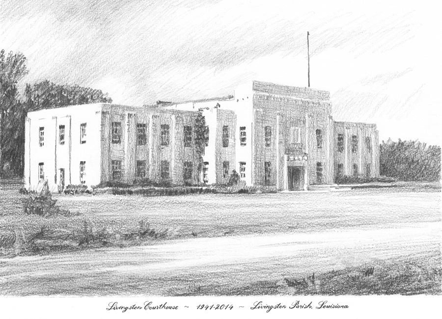 Courthouse Four Livingston Parish La Drawing Painting by Mike Theuer