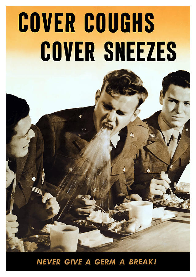 World War Ii Mixed Media - Cover Coughs Cover Sneezes by War Is Hell Store