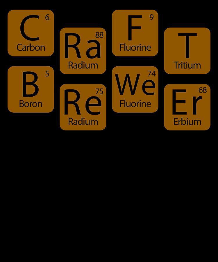 Craft Brewer Science Periodic Table Apparel Digital Art By Michael S