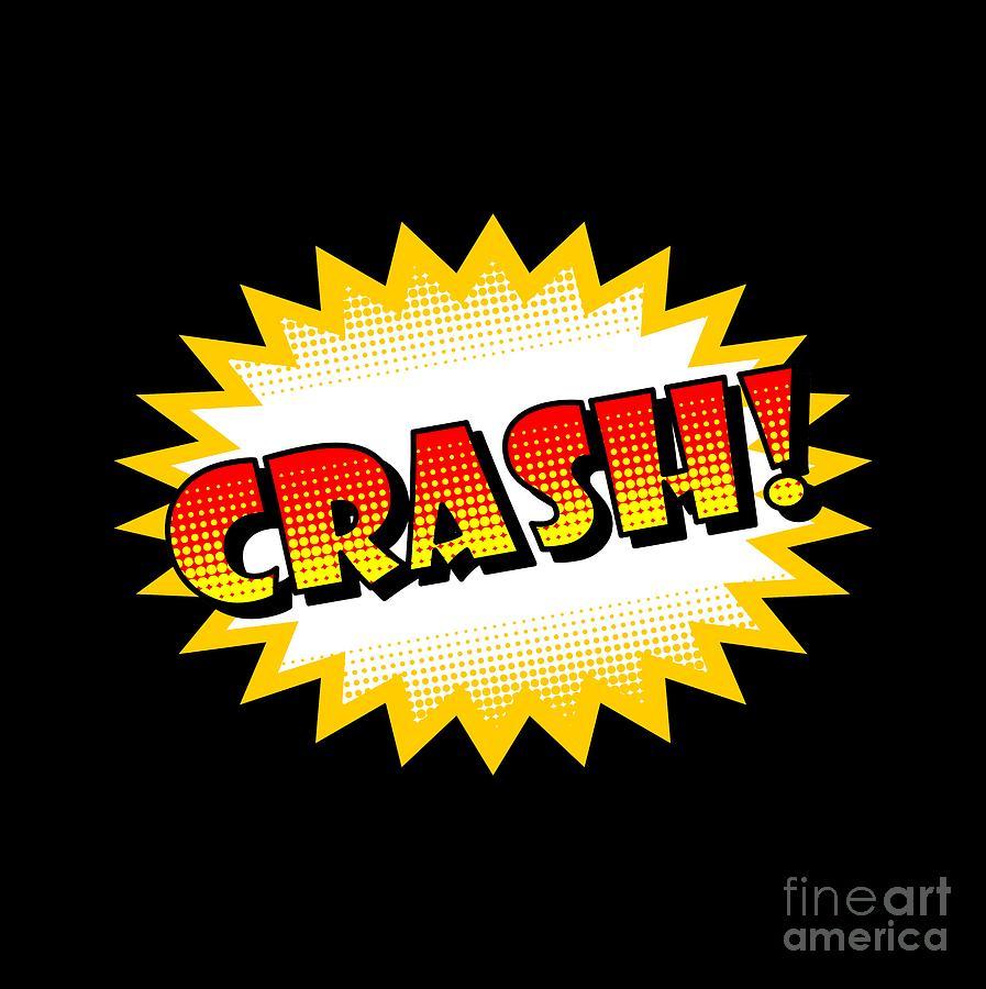 Crash Onomatopoeia Used In Comic Culture Digital Art by Daniel Ghioldi