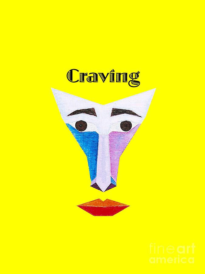 Perspectivism Painting - Craving text by Michael Bellon