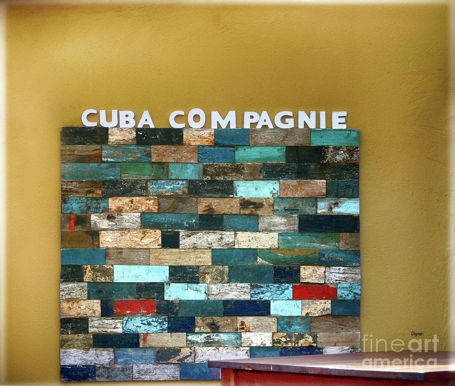 Cuba Photograph - Cuba Compagnie  by Steven Digman