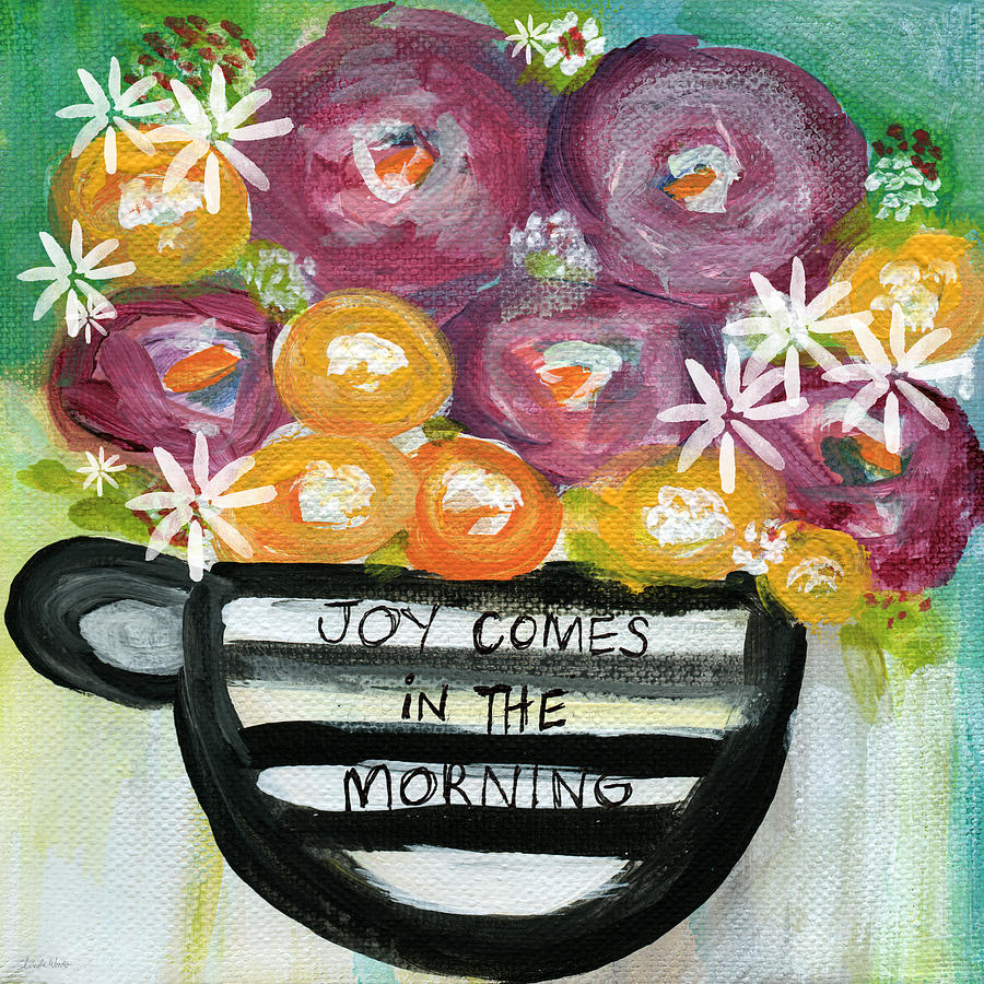 Joy Comes In The Morning Painting - Cup Of Joy 2- Contemporary Floral Painting by Linda Woods