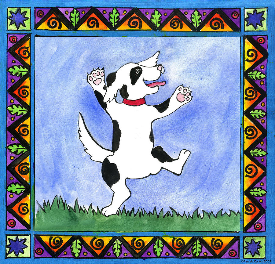 Dog Painting - Dancing Dog by Pamela  Corwin