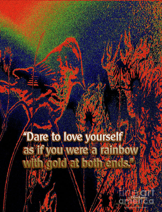 Suicide Prevention Mixed Media - Dare To Love Yourself On National Selfie Day by Aberjhani