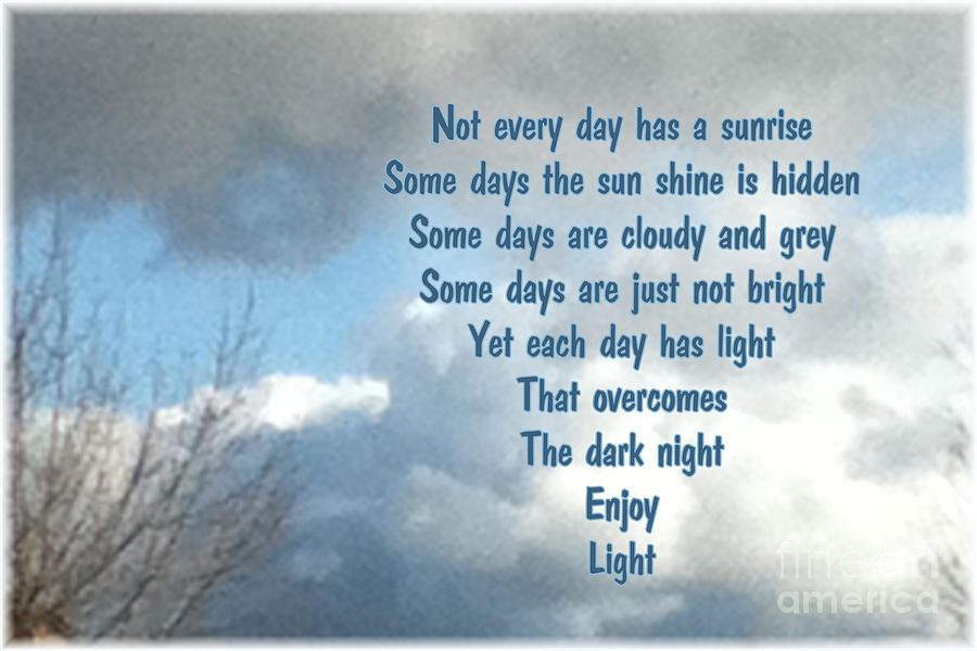Daylight Photograph - Day Light by Leona Atkinson