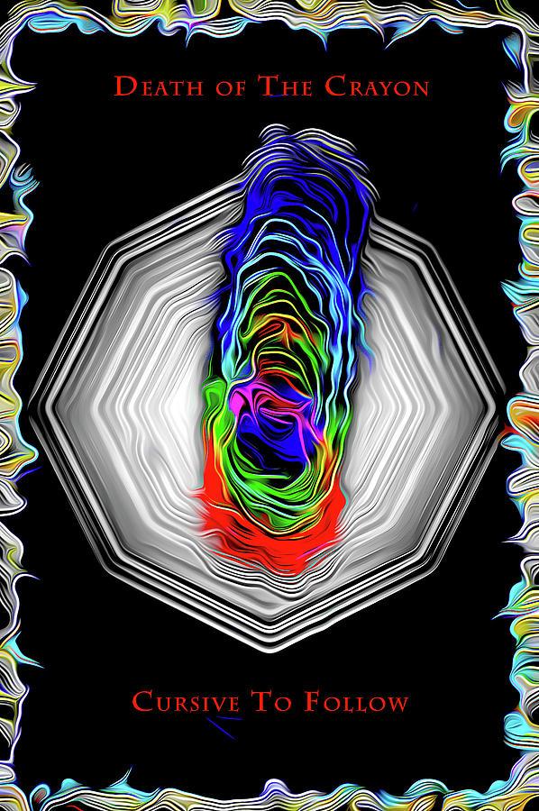 Death Of The Crayon Digital Art