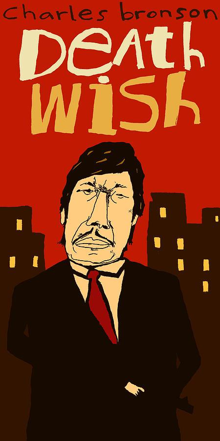 Death Wish Mixed Media - Charles Bronson- Death Wish 1974 Alternative Movie Poster by JB Perkins
