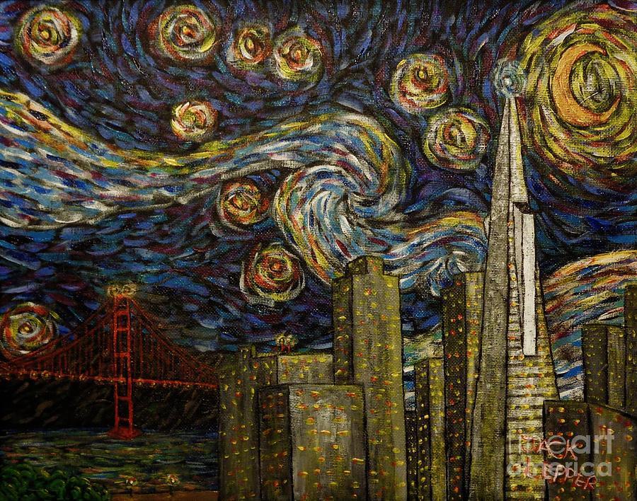 Dedication to Van Gogh San Francisco Starry Night by Jack Lepper