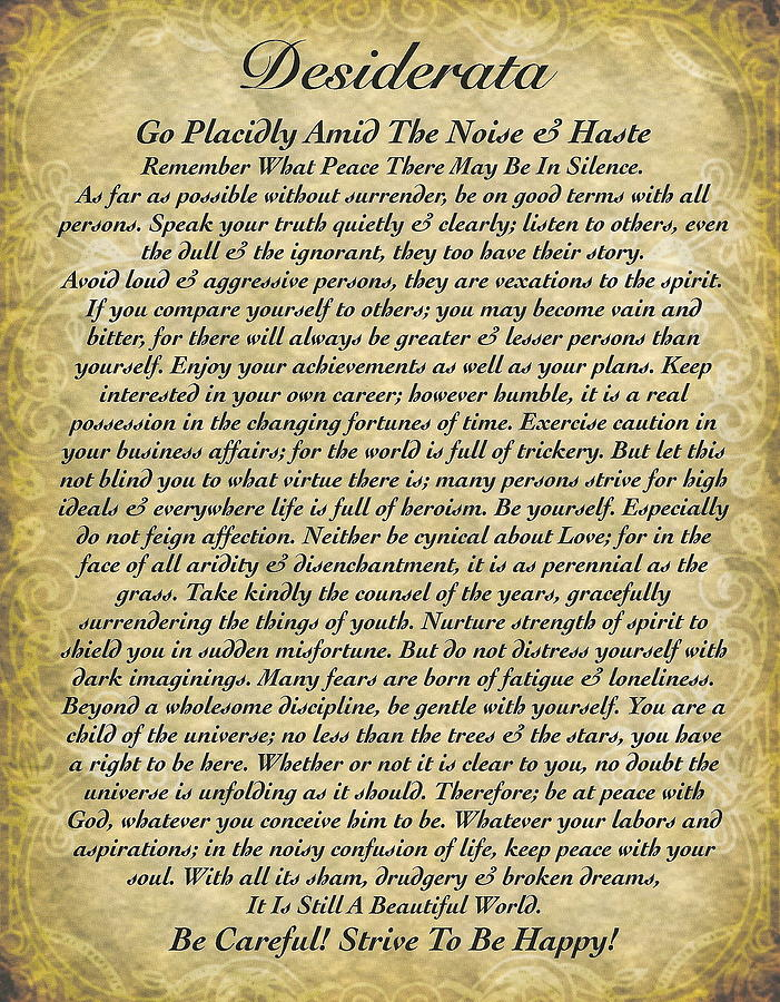 photograph regarding Desiderata Printable called Highest Style Designs Desiderata Illustrations or photos, And Commitment
