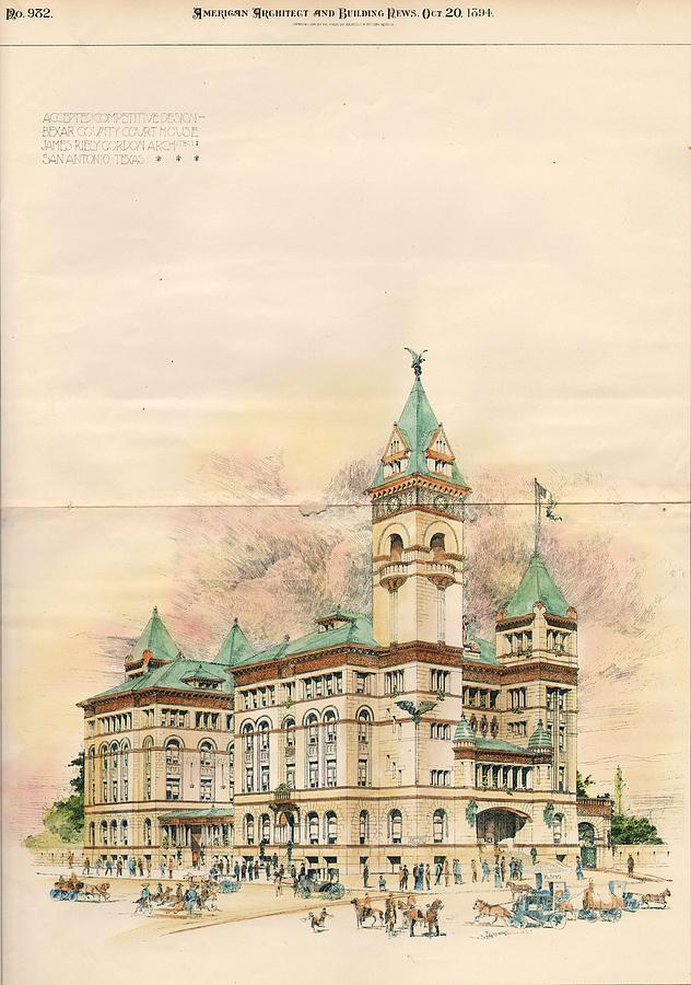 Bexar Painting - Design Of Bexar County Court House. San Antonio Tx. 1894 by James Riely Gordon