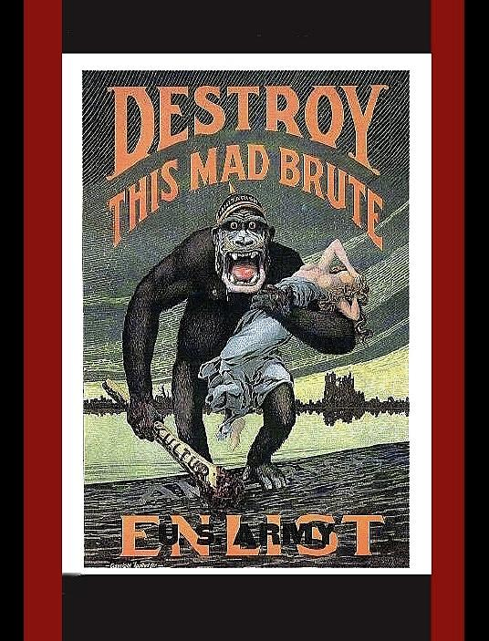 Destroy This Mad Beast Propaganda Enlist  U.s. Army Poster Circa 1917  Color And Frames Added 2016 Photograph