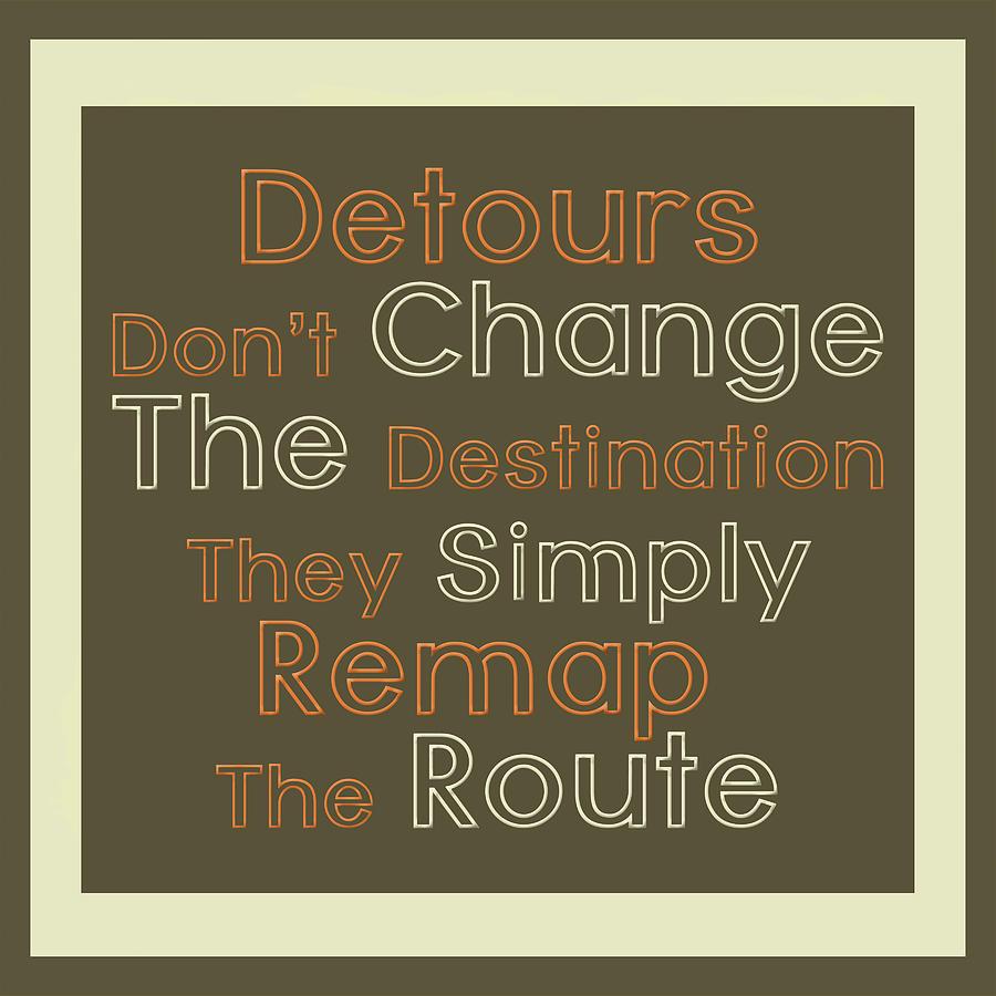 Typography Digital Art - Detour by Richard Homawoo