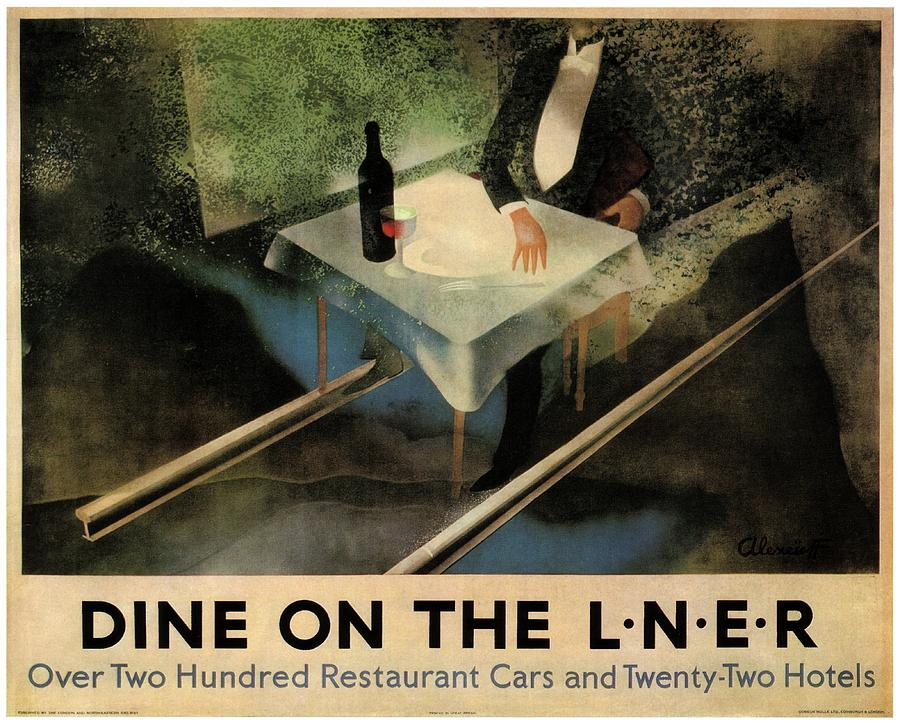 Dine On The London And North Eastern Railway - Retro Travel Poster - Vintage Poster Mixed Media