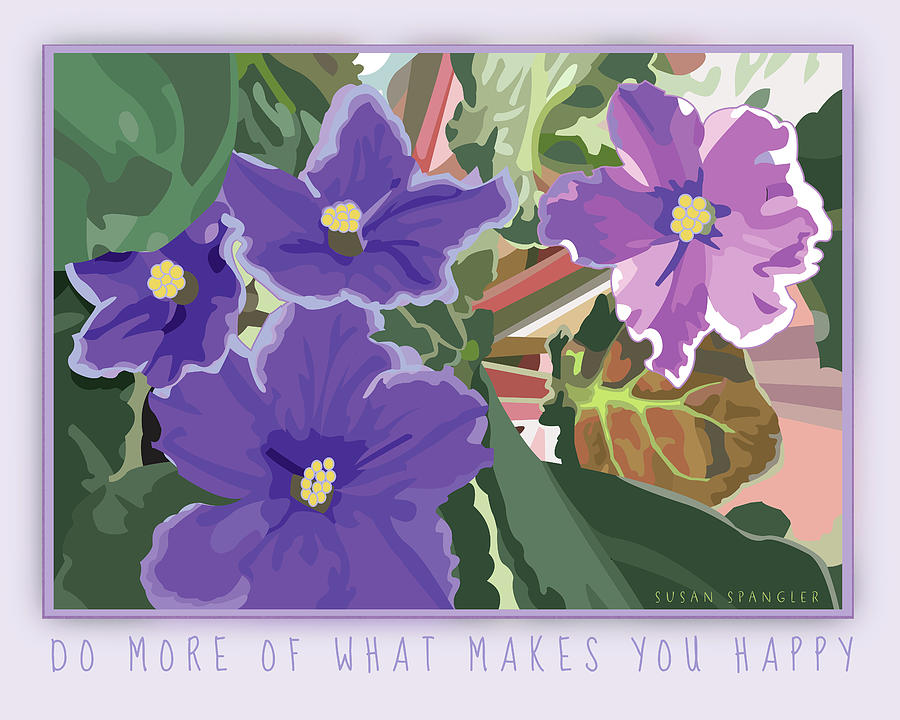 Do More of What Makes You Happy by Susan Spangler