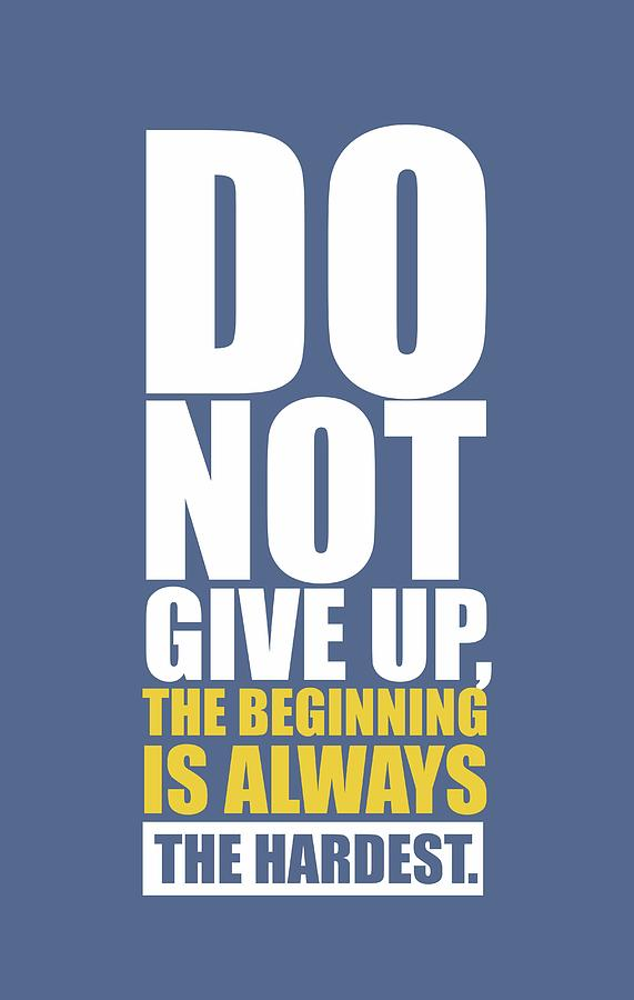 Do not give up gym quotes poster digital art by lab no