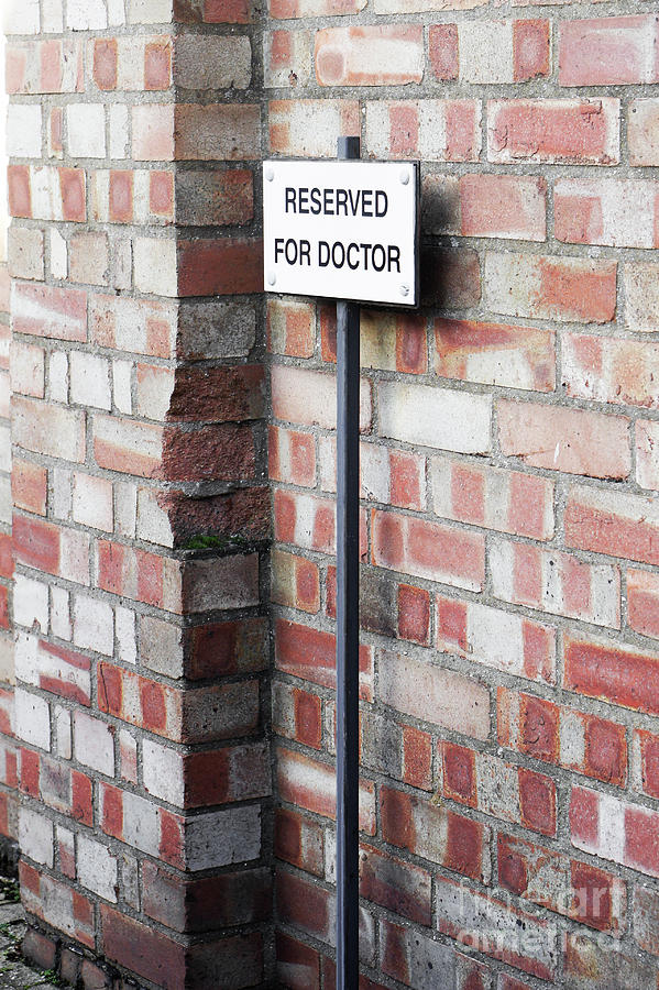 Allocated Photograph - Doctors Parking Sign by Tom Gowanlock