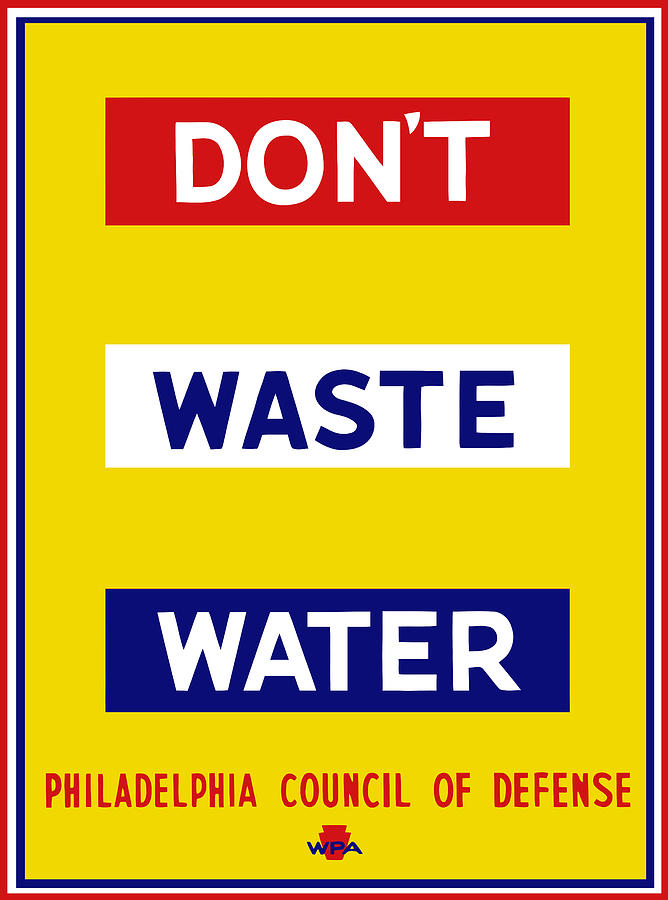 Dont Waste Water - Wpa Mixed Media