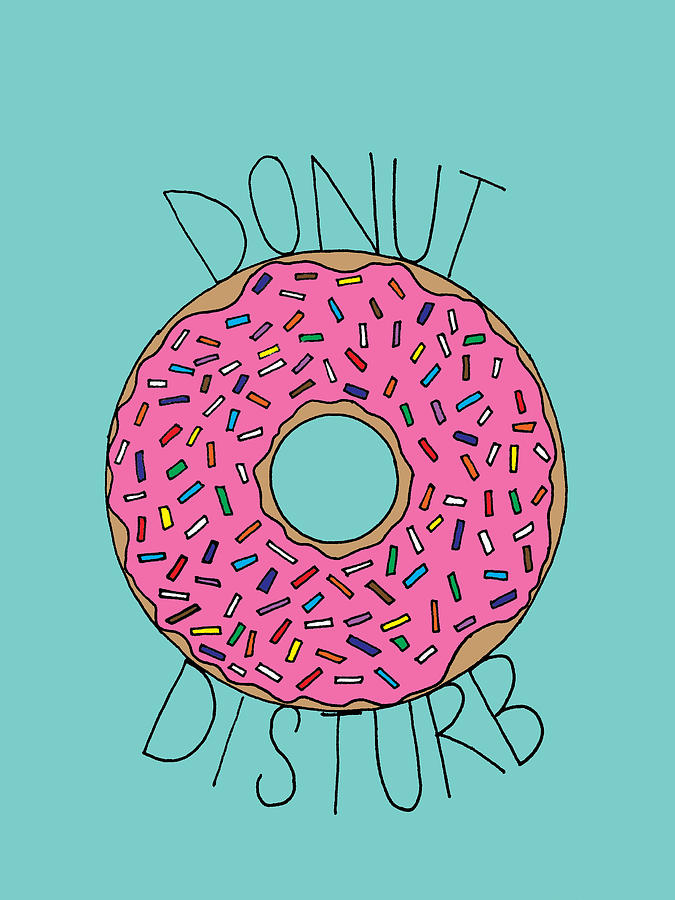 Donut Disturb Digital Art By Elizabeth Davis