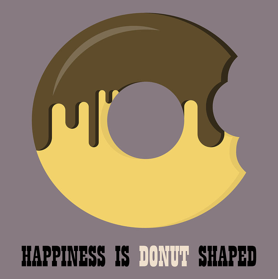 Donut Poster Print - Happiness Is Doughnut Shaped by Beautify My Walls