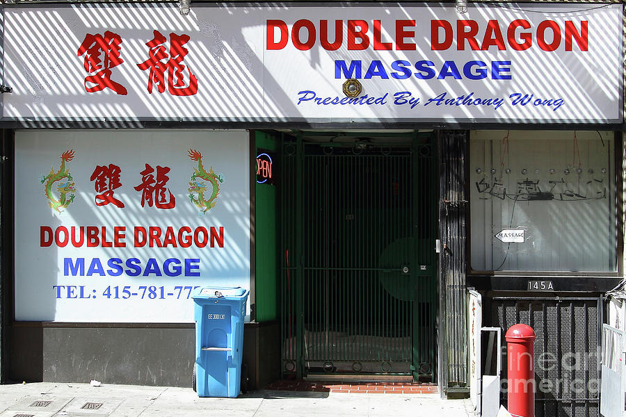 LE GRAND FOURRE-TOUT - Page 8 Double-dragon-massage-chinatown-in-san-francisco-california-7d7402-san-francisco-bay-area-art-and-photography
