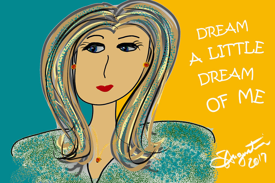 Inspire Drawing - Dream A Little Dream Of Me by Sharon Augustin
