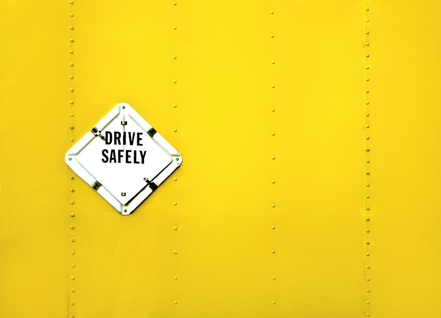 Drive Safely Photograph