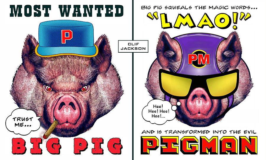 Illustration Digital Art - Big Pig - Alter Ego by Clif Jackson