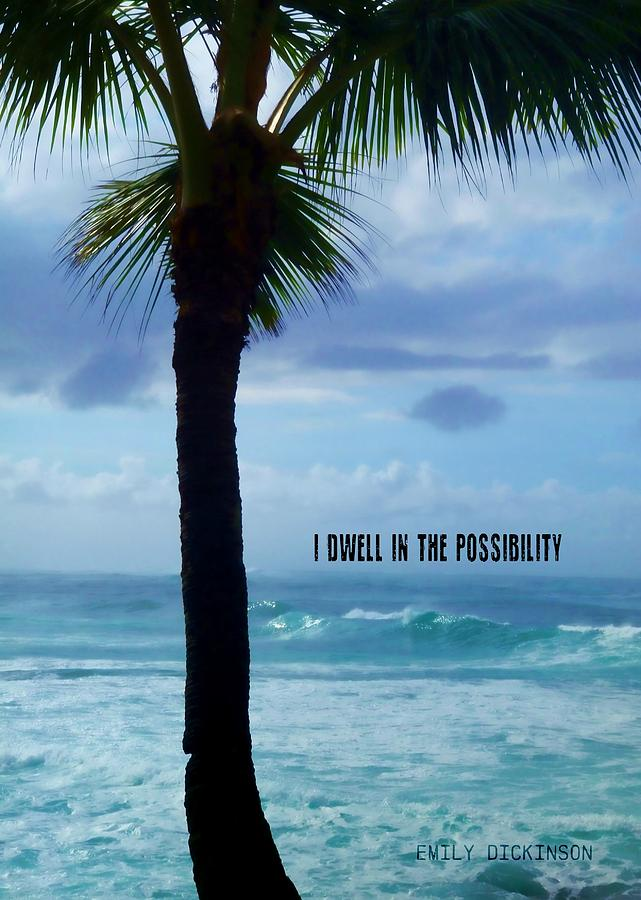 Palm Photograph - Dwell In Paradise Quote by JAMART Photography
