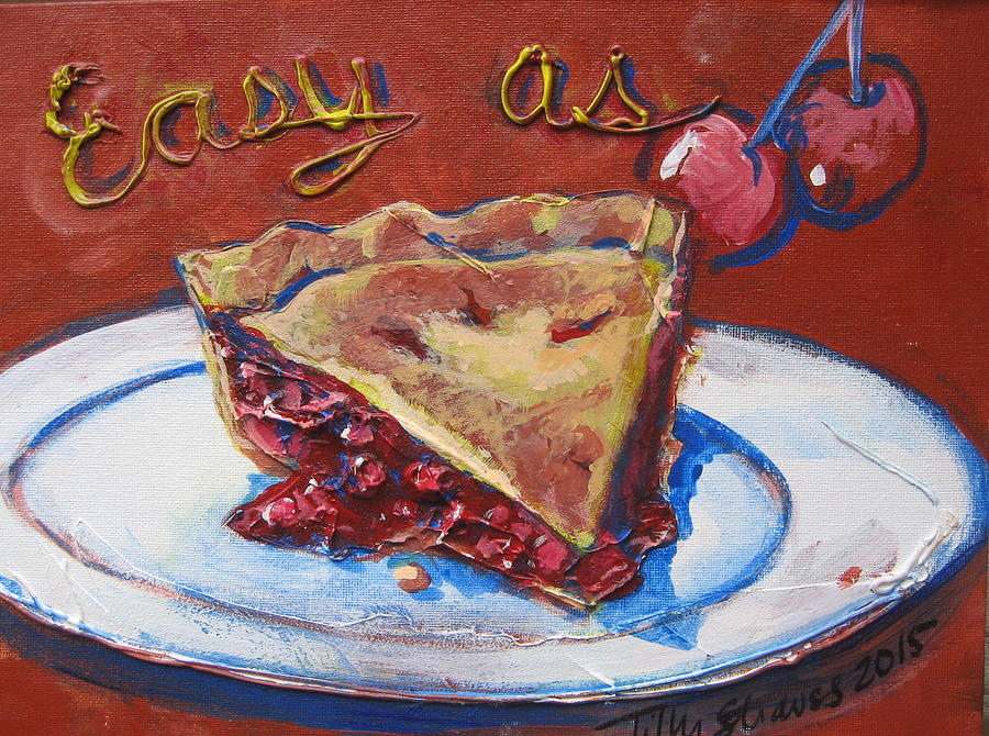 Easy as Pie by Tilly Strauss