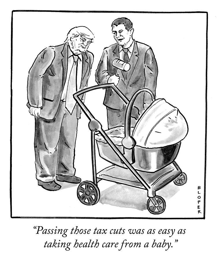Easy as taking health care from a baby Drawing by Brendan Loper
