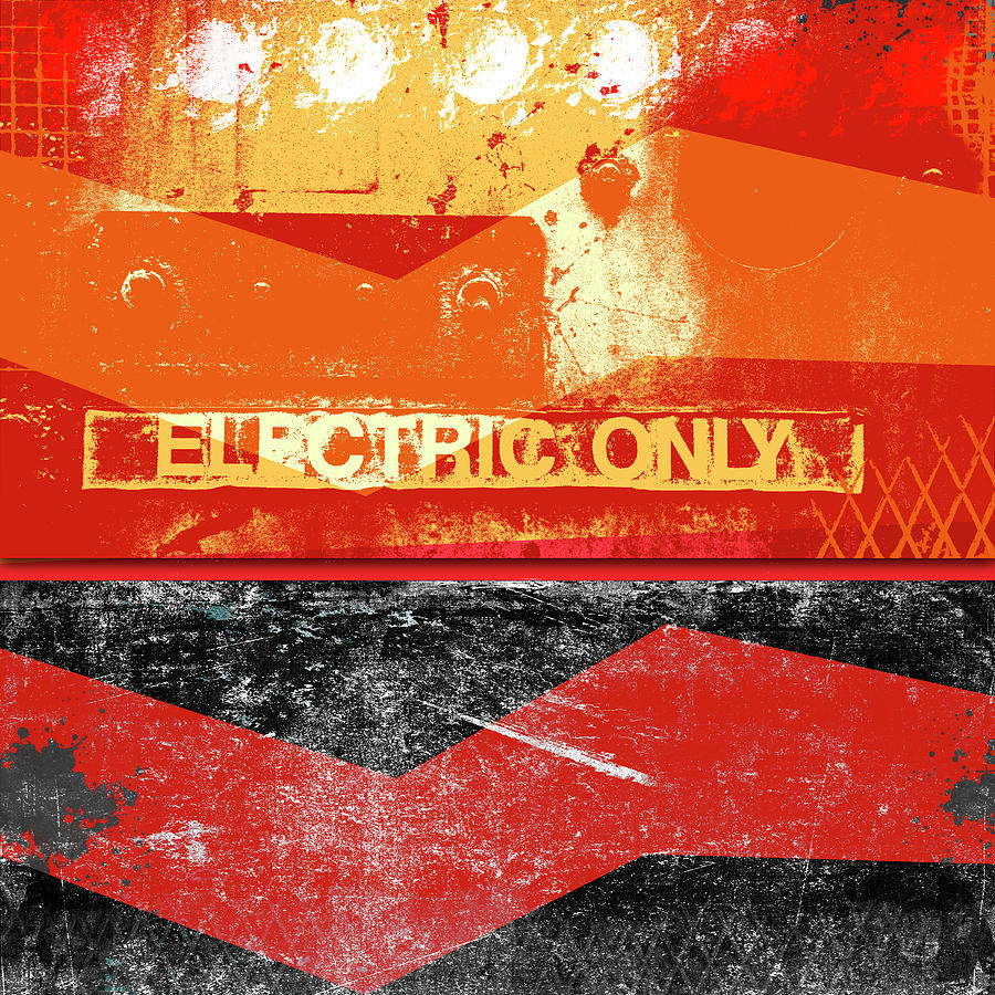 Industrial Mixed Media - Electric Only by Carol Leigh